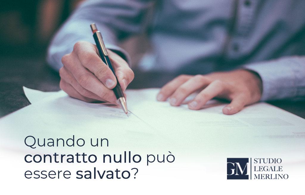 Un contratto nullo può essere salvato?