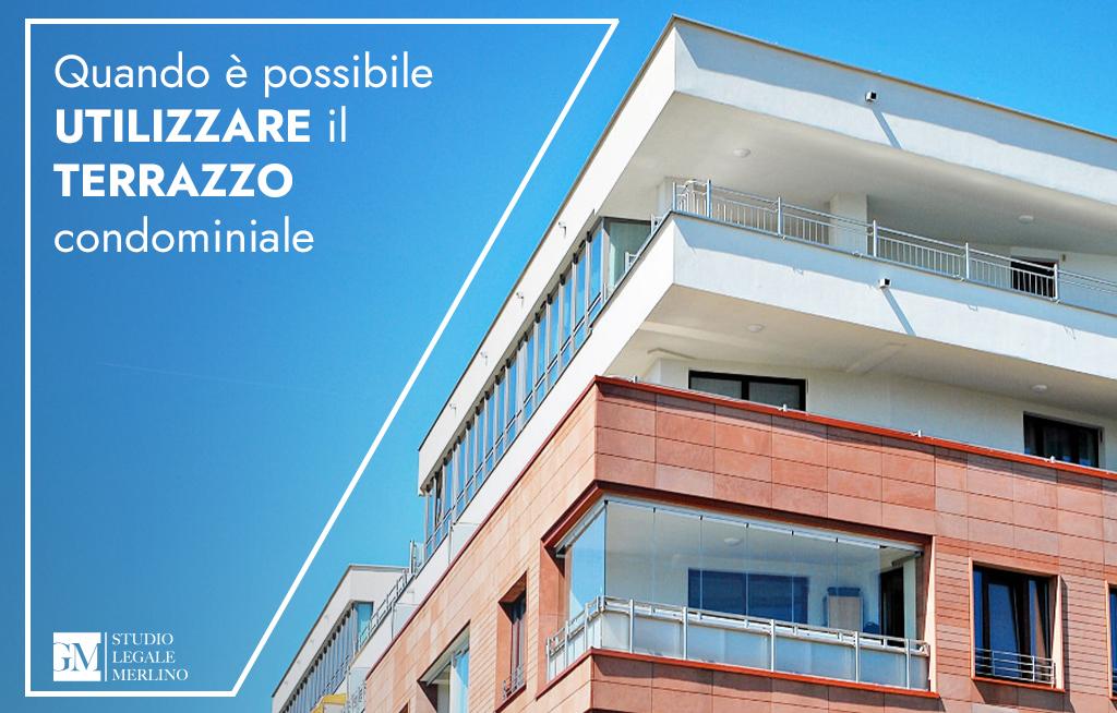 Quando è possibile utilizzare il terrazzo condominiale?