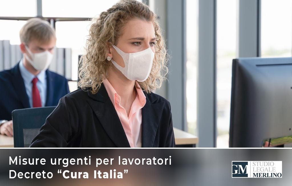 """Elenco delle misure urgenti per i lavoratori previste dal decreto """"Cura Italia"""" per far fronte all'emergenza Coronavirus"""