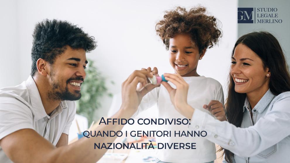 Affido condiviso di genitori di nazionalità diversa