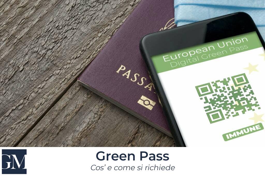 Che cos'è il Green Pass, o Certificato Verde, e come si richiede